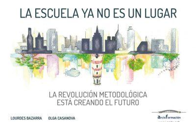 """""""La escuela ya no es un lugar"""", analizando necesidades y retos de la enseñanza del futuro"""